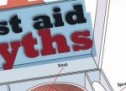 3 Myths About First Aid